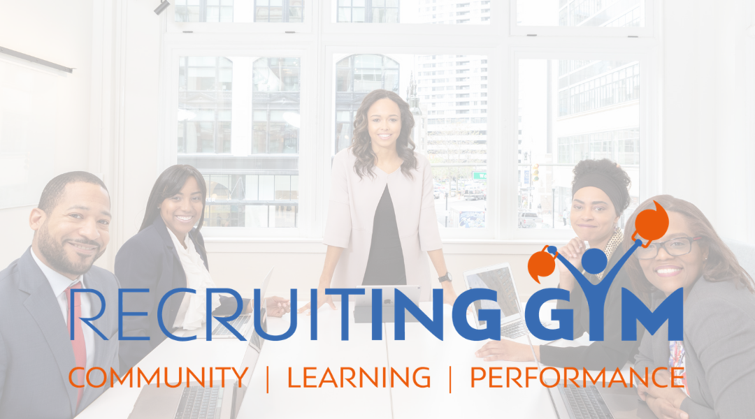 The Recruiting Gym - Community   Learning   Performance